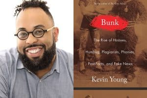 Kevin Young headshot and cover of Bunk