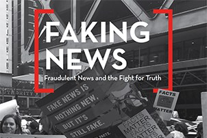 Faking News: Fraudulent News and the Fight for Truth