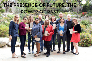 group photo with words: the presence of future, the power of past