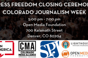 Press Freedom Closing Ceremony Colorado Journalism Week event graphic