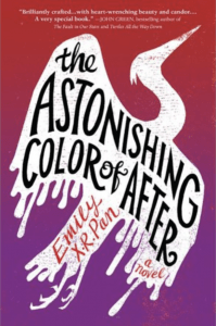 Astonishing Color Of After by Emily X R Pan