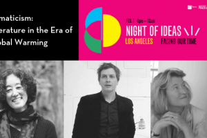 A Night of Ideas: Facing Our Time Los Angeles event
