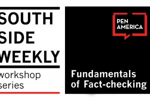 South Side Weekly Workshop Series: Fundamentals of Fact-checking