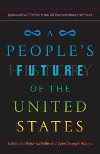 cover for A People's Future of the United States edited by Victor LaValle and John Joseph Adams