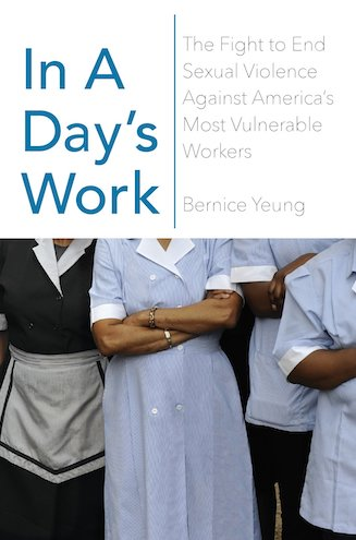 In A Days Work by Bernice Yeung