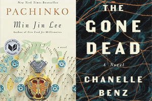 covers of Pachinko by Min Jin Lee and The Gone Dead by Chanelle Benz
