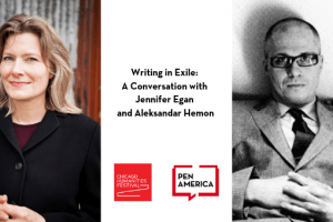 Writing In Exile A Conversation With Jennifer Egan And Aleksandar Hemon Photo
