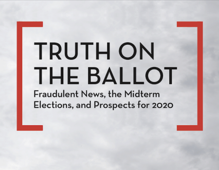 Truth on the Ballot: Fraudulent News, the Midterm Elections, and Prospects for 2020