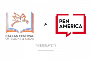 PEN America at the Dallas Festival of Books and Ideas Event Image
