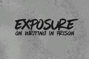 Exposure: On Writing In Prison Cover