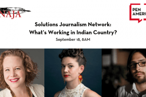 Solutions Journalism Network What's Working In Indian Country event image