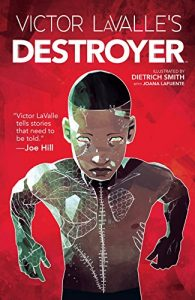 Destroyer by Victor Lavalle