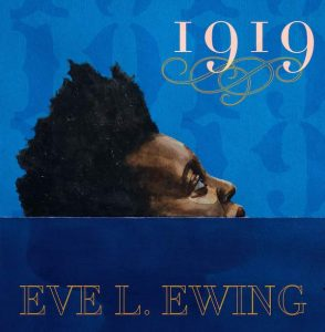 1919 by Eve Ewing