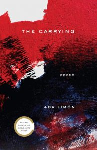 The Carrying by Ada Limon