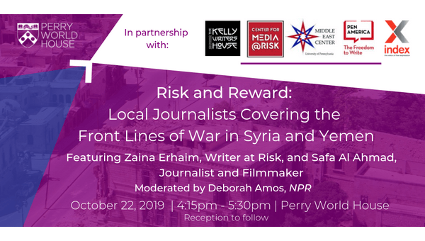 Risk and Reward: Local Journalists Covering the Front Lines of War in Syria and Yemen, with Zaina Erhaim and Safa al-Ahmad