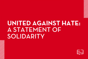 United Against Hate: A Statement of Solidarity