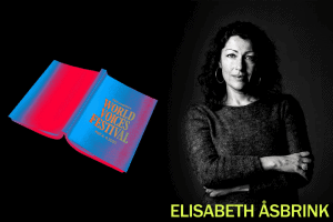 Writers in Residence: Stitch in This Time with Elisabeth Åsbrink
