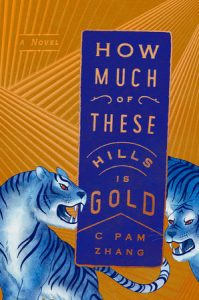 C. Pam Zhang - How Much of these Hills is Gold