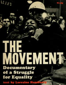 Lorraine Hansberry - The Movement: Documentary of a Struggle for Equality