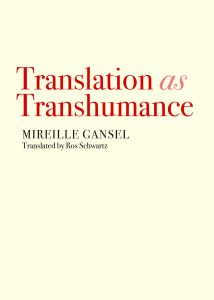 Translation as Transhumance, Translated from the French by Ros Schwartz