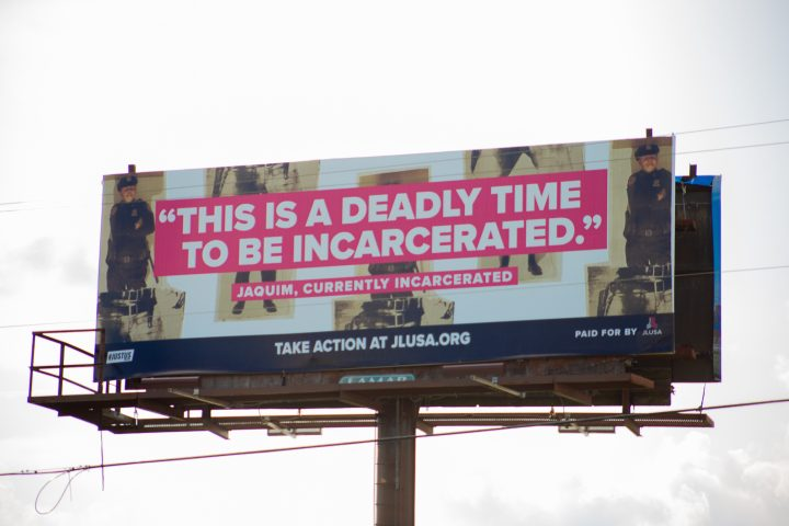 """""""This Is a Deadly Time to Be Incarcerated"""" bilboard by JLUSA.ORG"""