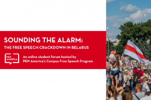 """Event page graphic: """"Sounding the Alarm: Free Speech Crackdown in Belarus, An online forum hosted by PEN America's Campus Free Speech Program"""" on left; image of protesters marching in Belarus on right"""