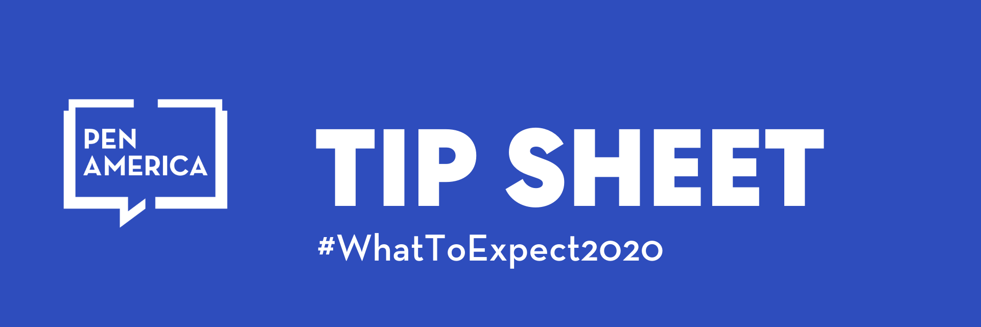 """Tip sheet banner: logo, """"Tip Sheet"""" and """"#WhatToExpect2020"""" in words"""