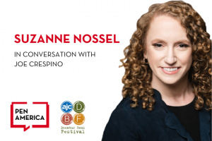 "Suzanne Nossel headshot on right; on left: ""Suzanne Nossel with Joe Crespino"" in text and AJC Decatur Book Festival and PEN America logos"