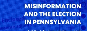 """""""Ballot Application Enclosed"""" envelope with blue overlay as backdrop; on top: """"PEN America #WhatToExpect 2020, Misinformation and the Election in Pennsylvania: A #WhatToExpect2020 Town Hall"""""""