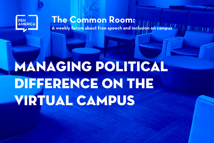 """Seats in a lounge with pink overlay as backdrop; on top: """"The Common Room: A weekly forum on free speech and inclusion on campus. Managing Political Difference on the Virtual Campus"""""""